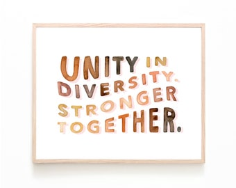 Unity in Diversity Print | equality equal rights inspirational quotes unity watercolor home decor housewarming stronger together LGBTQ