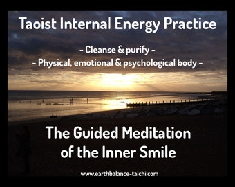 Inner Smile Meditation, Taoist Meditation Download, Calm the Mind, Guided Meditation, Relaxing Audio, Traditional Chinese Medicine, Mindful