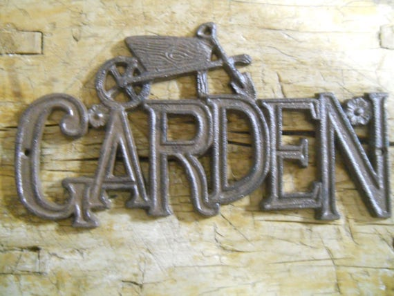 Cast Iron GARDEN Sign Wall Plaque Home Wall Decor Rustic Ranch Western