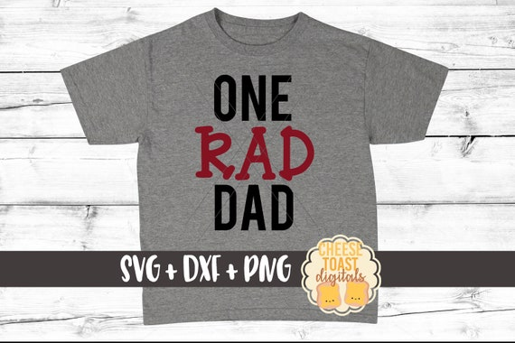 One Rad Dad Svg Cool Dad Svg Happy Father S Day Svg Etsy