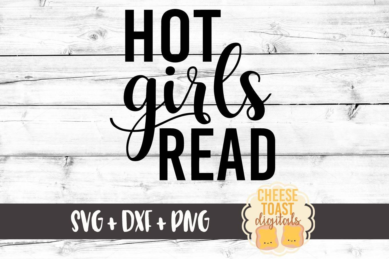 Download Hot Girls Read SVG Book Svg Book Lover Svg Womens Svg | Etsy