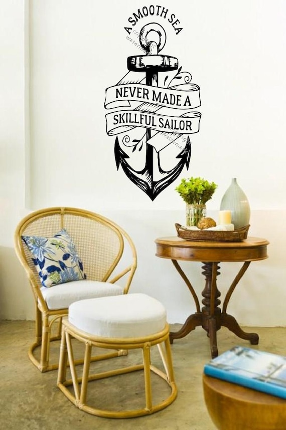 Wall Art Sticker A Smooth Sea Never Made A Skilled Sailor Wall Quote