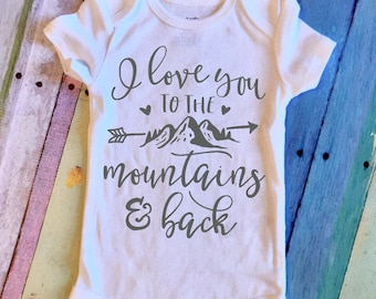 I Love You to the Mountains and Back Onesie