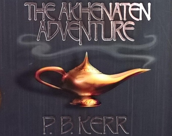 The Akhenaten Adventure by P B Kerr - Children of the Lamp - First Edition Children's Books, Kids Book - Magic Lamp, Genie, Archaeology