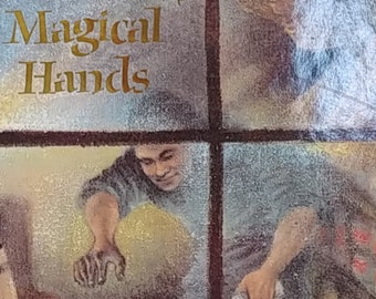 Magical Hands by Marjorie Barker - 1989 First Edition - Vintage Child Book, Illustrator Yoshi