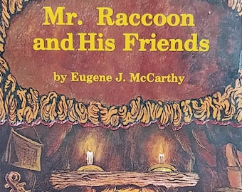 Mr. Raccoon and His Friends by Eugene J McCarthy - First Edition Children's Books - Vintage Child Book, 1970s