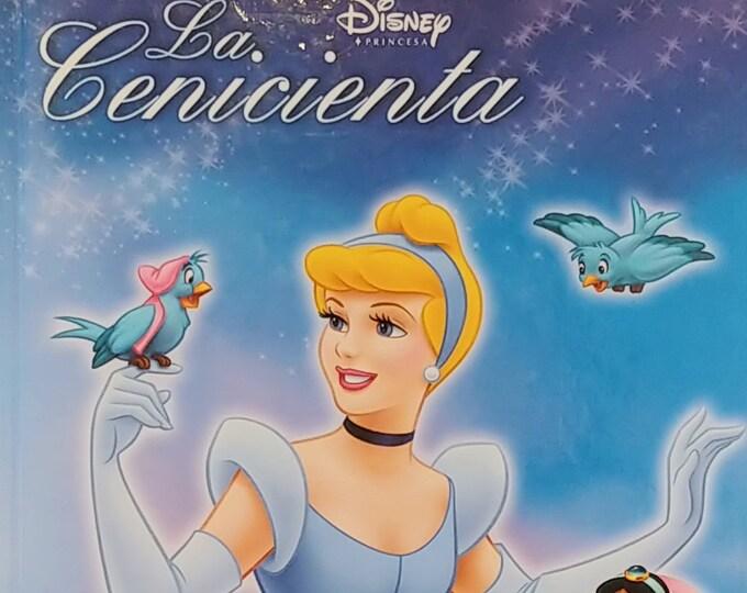 Disney's La Cenicienta - Cinderella - 2005 Spanish Language Edition - Disney Princesa Book