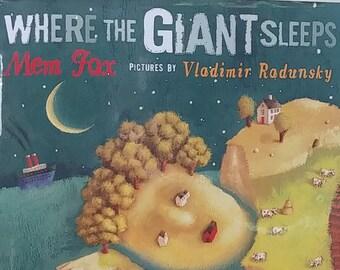 Where the Giant Sleeps by Mem Fox, Vladimir Radunsky - First Edition Children's Books