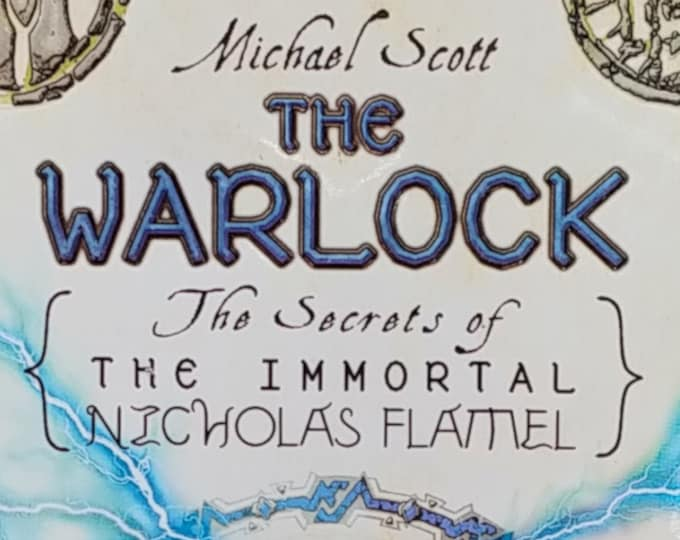 The Warlock: The Secrets of The Immortal Nicholas Flamel by Michael Scott - First Edition Children's Books