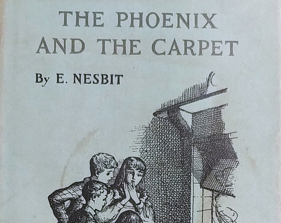 The Phoenix and the Carpet by Edith Nesbit - First Edition Children's Books - Vintage Book, Psammead Series, 1950s