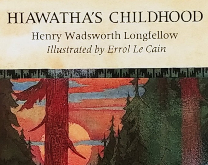 Hiawatha's Childhood by Henry W Longfellow, Errol Le Cain - First Edition Children's Books - Vintage Child Book, Kate Greenaway Medal, 1980s