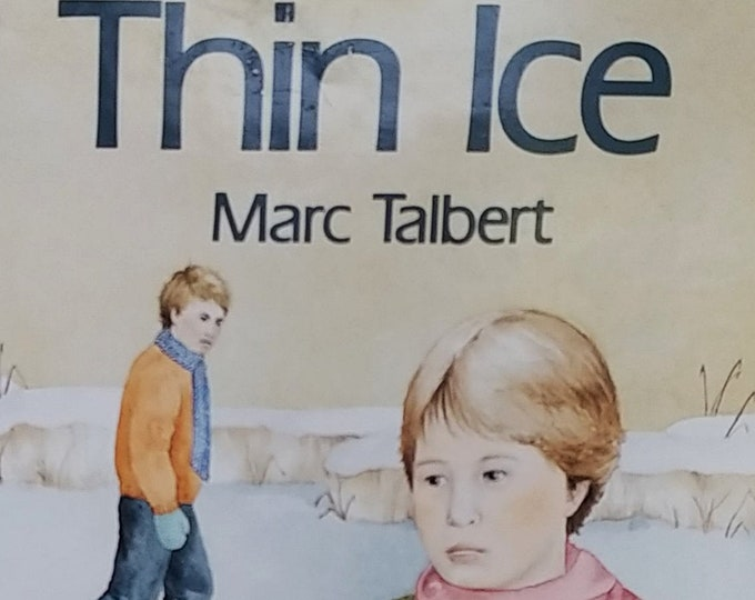 Thin Ice by Marc Talbert - First Edition Children's Books - Vintage Child Book, Author Signed, Divorce, Child Psychology, 1980s