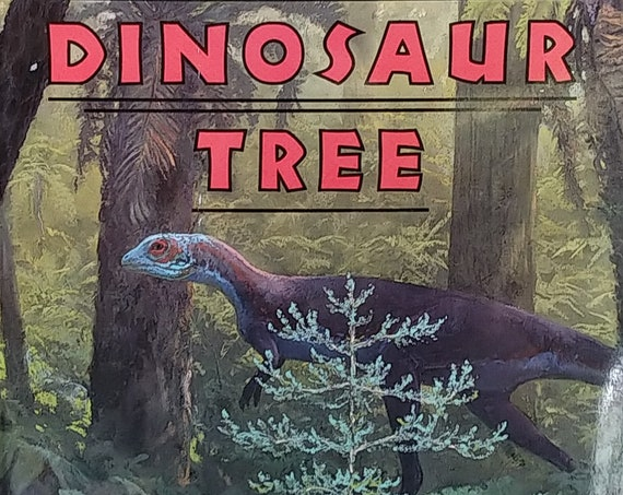 Dinosaur Tree by Douglas Henderson - First Edition Children's Books, Kids Book - Dinosaurs, Triassic Period, Ancient Conifer Trees, Fossils
