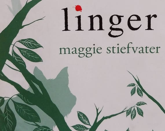 Linger by Maggie Stiefvater - Wolves of Mercy Falls - First Edition, Childrens Books, Fantasy, Romance, Paranormal, Wolf, Werewolf