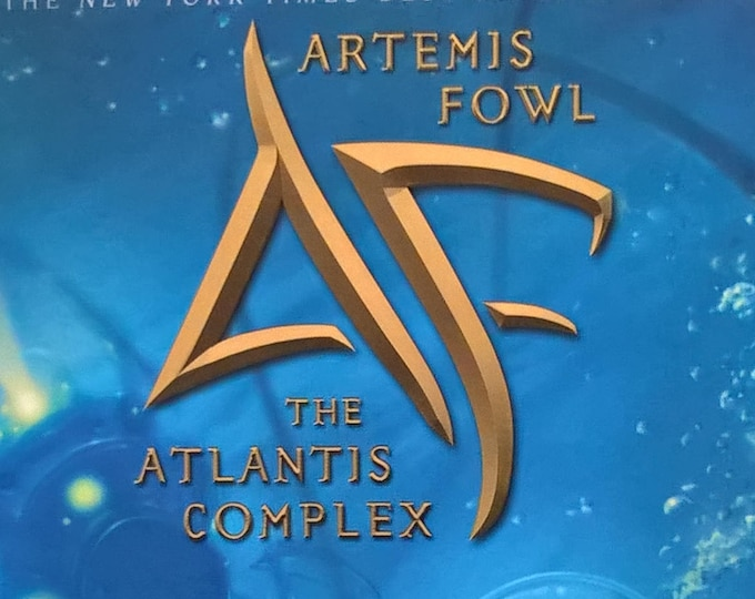 Atlantis Complex by Eoin Colfer - Artemis Fowl - First Edition Children's Books, Mystery Book, Fairies, Gnommish