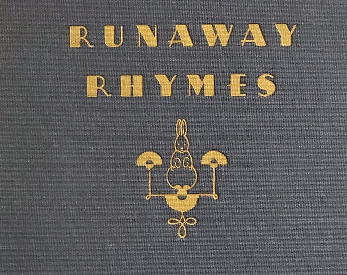 Runaway Rhymes by Alice Higgins - Tom Lamb - 1942 Edition - Vintage Child Book, Children's Rhymes, Poems, 1940s