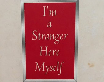 I'm a Stranger Here Myself by Ogden Nash - First Edition - Vintage Books, Poets, Poetry, Poetry Book, Poems for Teachers, Rhymes, 1930s