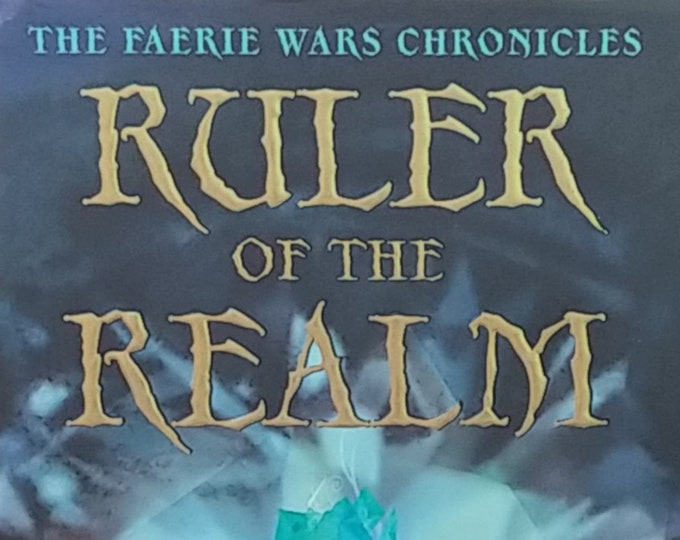Ruler of the Realm by Herbie Brennan - Faerie Wars Chronicles - First Edition Children's Books - Fantasy Book, Book with Fairies