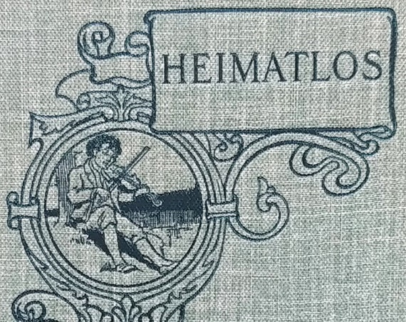 Heimatlos by Johanna Spyri - Two Stories for Children, and for Those Who Love Children - Antique Book, Athenaeum Press, Heidi, 1910s