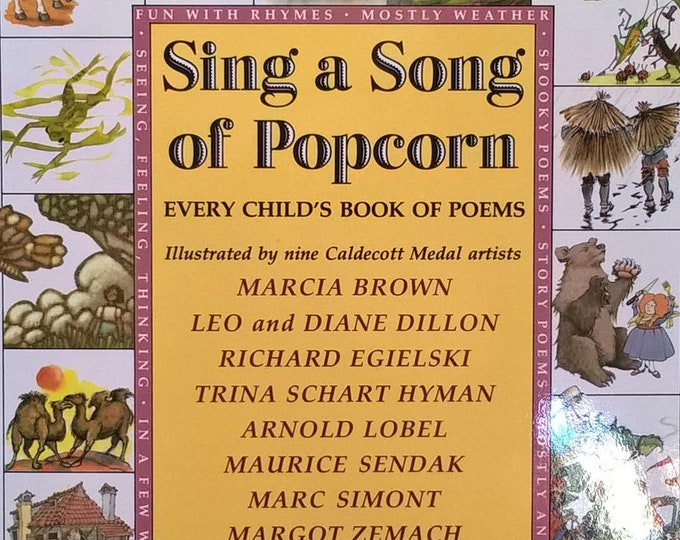 Sing a Song of Popcorn: Every Child's Book of Poems - First Edition Children's Books - Vintage Child Book, Children's Poems, Rhymes, 1980s