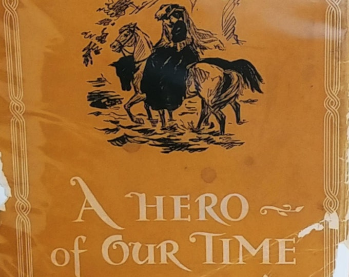 A Hero of Our Time by Michail Lermontov - First English Language Edition - Vintage Book, Russian Romanticism, 1940s