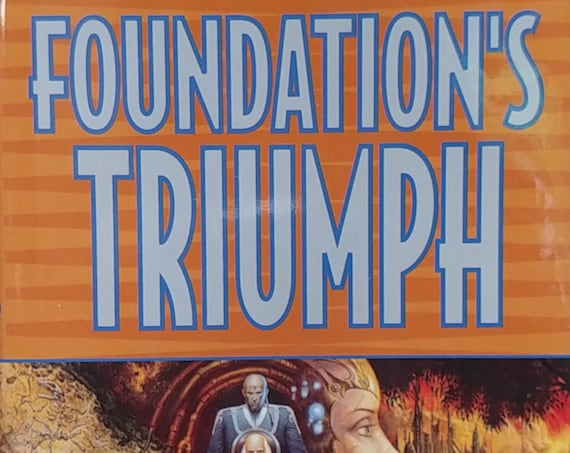 Foundation's Triumph by David Brin - First Edition Book - Isaac Asimov, Science Fiction, Foundation Trilogy, Teachers