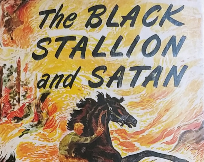 The Black Stallion and Satan by Walter Farley - First Edition Children's Books - Vintage Child Book, Horse Racing, 1940s