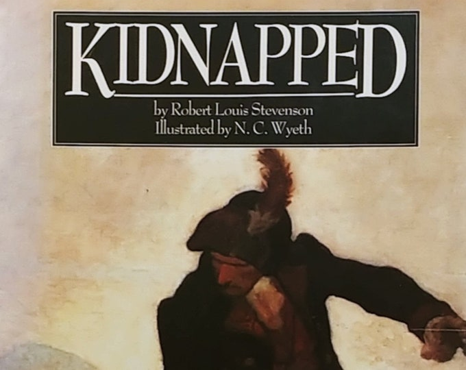Kidnapped by Robert Louis Stevenson - N C Wyeth - 1989 Edition - Vintage Book, Scotland