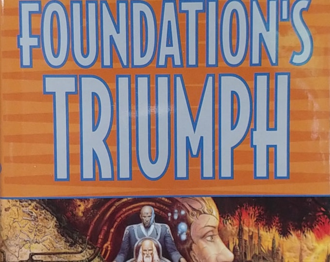 Foundation's Triumph by David Brin - Second Foundation Trilogy - Isaac Asimov, Science Fiction