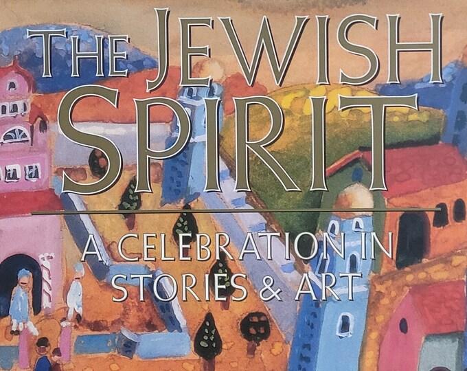 The Jewish Spirit by Ellen Frankel - 1997 First Edition - Judaica, Jewish History, Jewish Jewish Arts Crafts, Hasidic Tales, Sephardic Tales