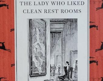 The Lady Who Liked Clean Restrooms by J P Donleavy - 1997 First Edition - Vintage Book, New York City