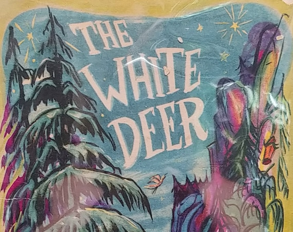 The White Deer by James Thurber - First Edition Children's Books - Vintage Book, 1945 Wartime Book