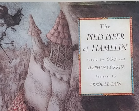The Pied Piper of Hamelin - Sara and Stephen Corrin - Errol Le Cain, Illustrator - First Edition Children's Books - Vintage Book, Folk Tales