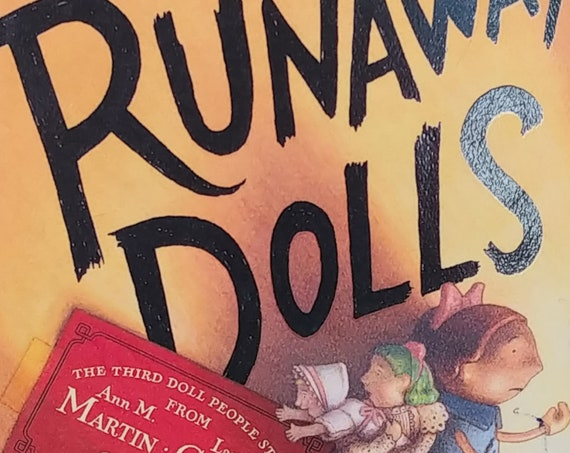 The Runaway Dolls by Ann M. Martin and Laura Goodwin - Brian Selznick - First Edition Children's Books - The Doll People