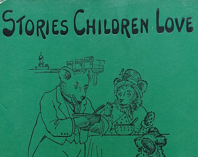 Stories Children Love by Watty Piper - 1933 Edition - First Edition Children's Books - Vintage Book, Fairy Tales, 1930s