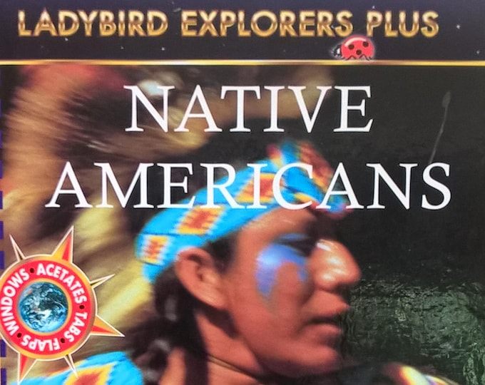 Native Americans by Fiona Macdonald - Ladybird Explorers - Patrick W Tafoya - Child Book, Kids Book - First Edition, Native Americans