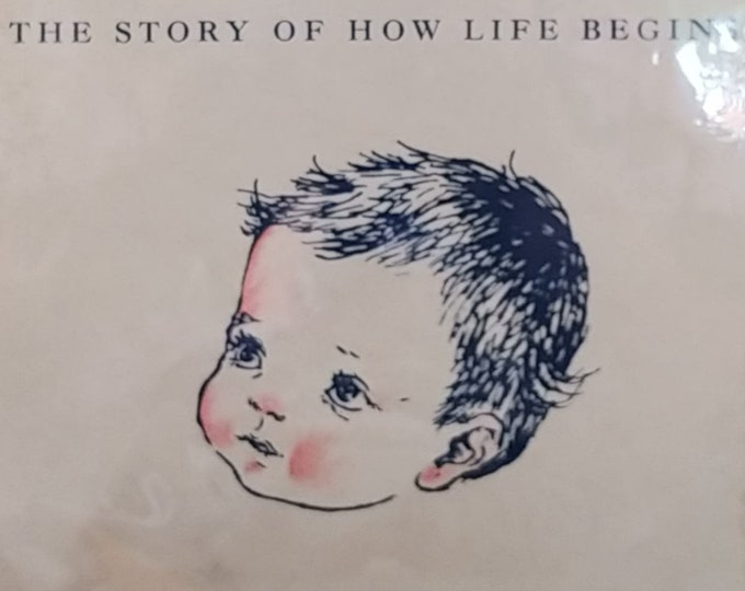 A Baby Is Born: The Story of How Life Begins by Milton I Levine, M D and Jean H Seligmann - True First Edition, 1949 - Vintage Book