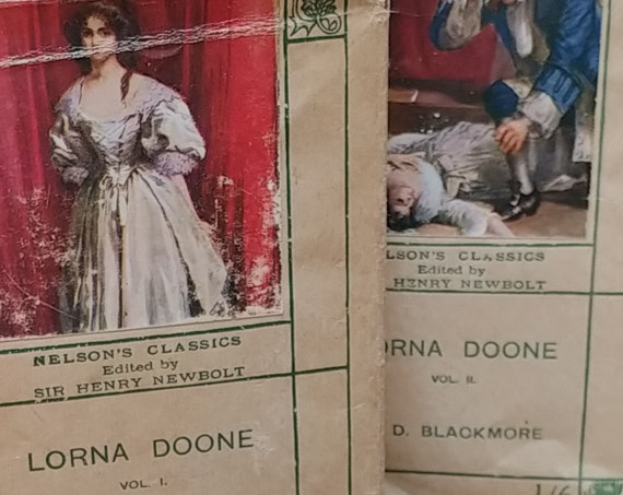 1920s Lorna Doone: A Romance of Exmoor by RD Blackmore - Antique Book, Nelson's Classics, Romance Novel, English Authors