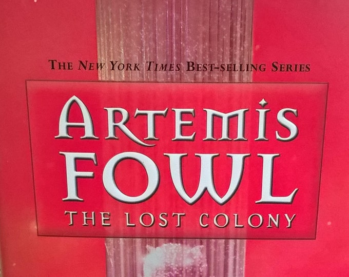Artemis Fowl - The Lost Colony by Eoin Colfer - First Edition Children's Books, Ireland, Fantasy Book, Magic, Fairies, Mathematics