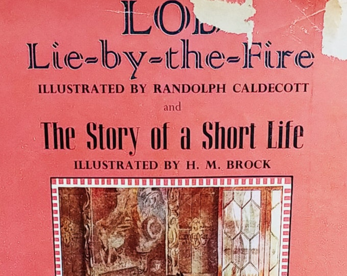 Lob Lie-By-The-Fire and The Story of a Short Life by Mrs Ewing - First Edition Children's Books - Vintage Child Book, 1960s