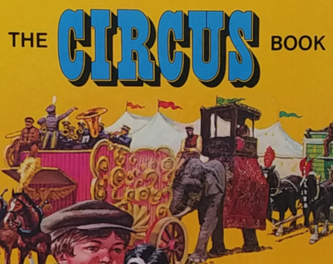 The Circus Book - Toby Tyler - Disney's World of Adventure - First Edition Children's Books - Vintage Disney Books, 1960s