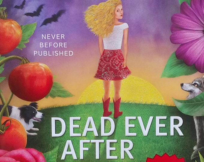 Dead Ever After by Charlaine Harris - Sookie Stackhouse - Southern Vampire Mysteries, True Blood #13 - First Edition