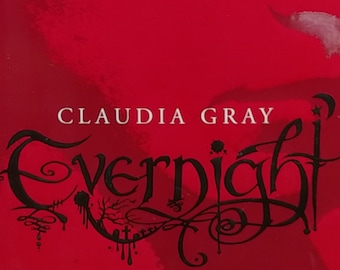 Evernight Series by Claudia Gray - First Edition Set of All 4 Volumes