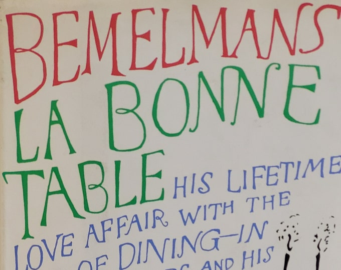 Ludwig Bemelmans' La Bonne Table - 1964 First Edition - Vintage Book, Food and Wine, French Cuisine, Vintage Restaurant Menus