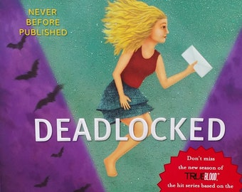 Deadlocked by Charlaine Harris - Sookie Stackhouse - Southern Vampire Mysteries, True Blood #12 - First Edition