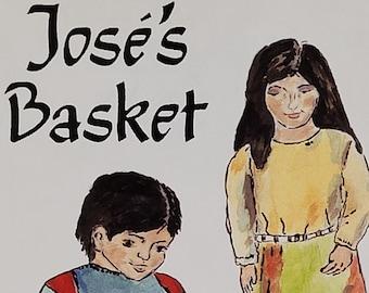 Jose's Basket by Karen Papagapitos - Signed First Edition - Vintage Child Book, Arizona Child Book, Immigration, 1990s