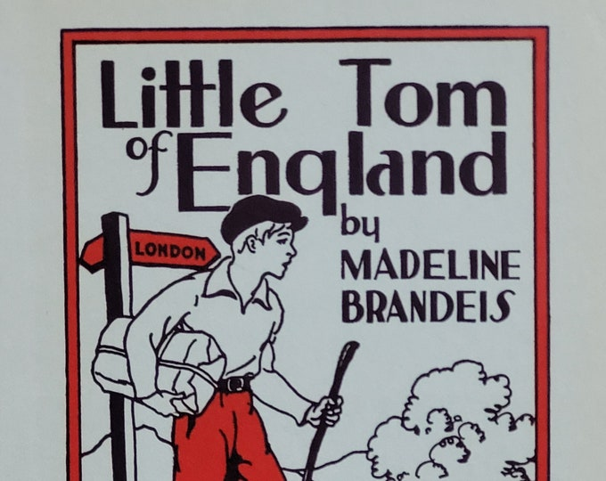 Little Tom of England by Madeline Brandeis - 1935 First Edition - Vintage Child Book, Vintage Photography