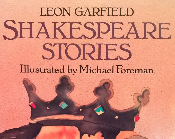 Shakespeare Stories I & II - Leon Garfield, Michael Foreman - First Edition Children's Books - Vintage Child Book, Theater, 1980s