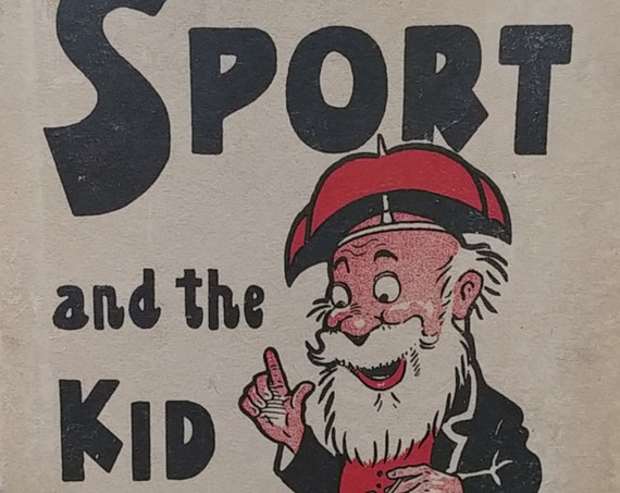 Sport and The Kid by John Dok Hager - 1913 edition - Vintage Book, Vintage Comic Strip, Text Comics, Seattle Daily Times