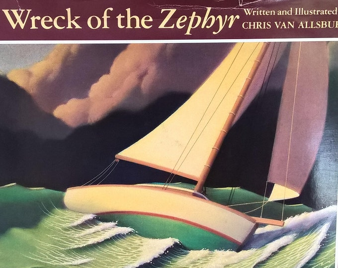The Wreck of the Zephyr by Chris Van Allsburg - First Edition Children's Books - Vintage Child Book, Sailing, 1980s